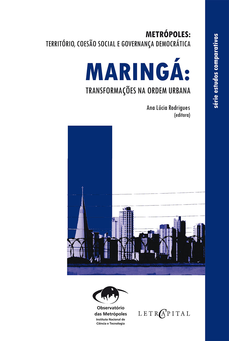 Maringá:Transformações na ordem urbana