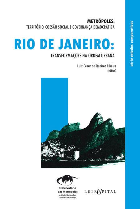 Rio de Janeiro: Transformações na ordem urbana