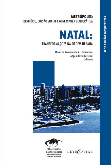 Natal:Transformações na ordem urbana