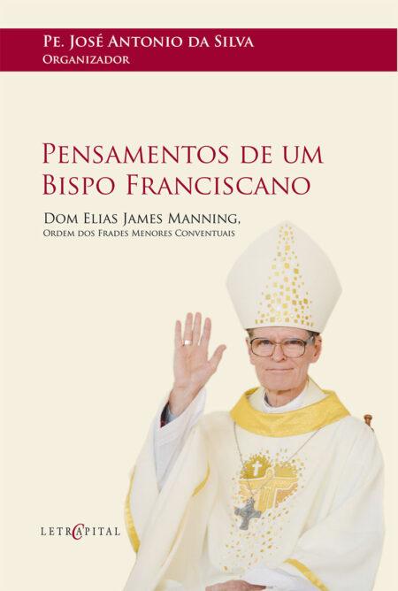 Pensamentos de um Bispo Franciscano