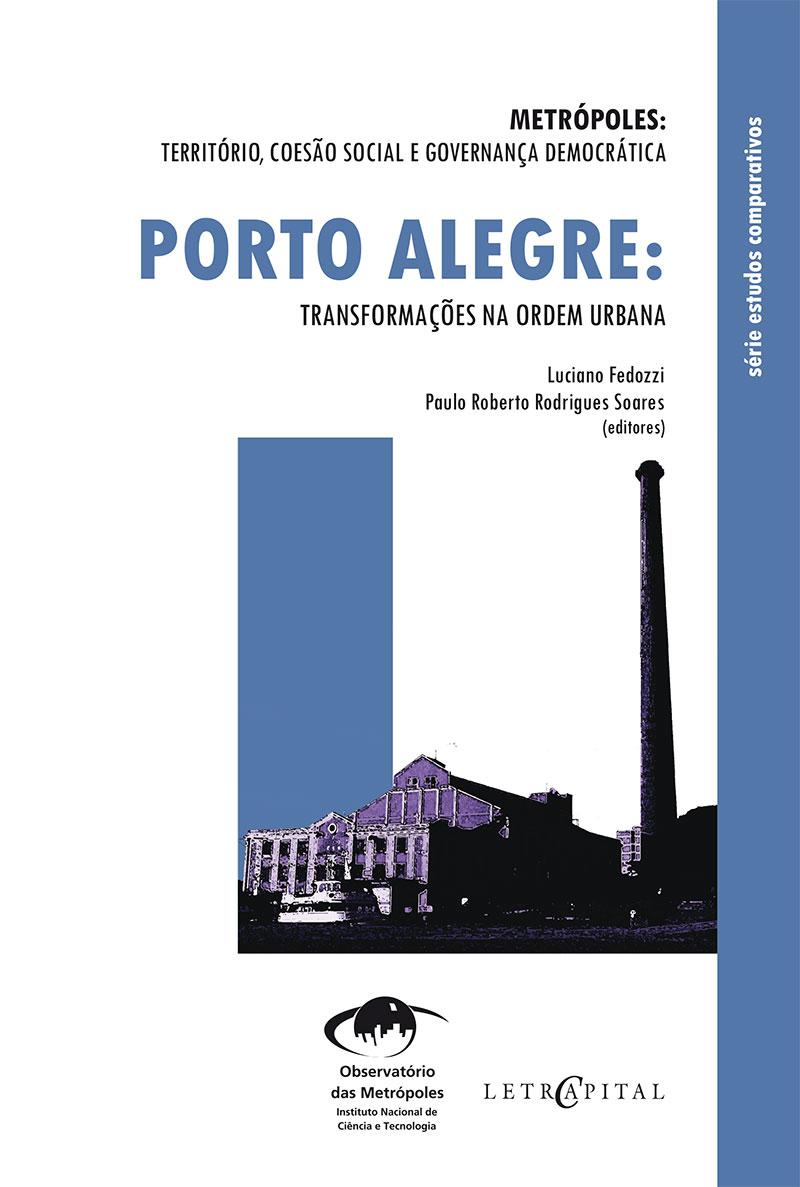 Porto Alegre:Transformações na ordem urbana