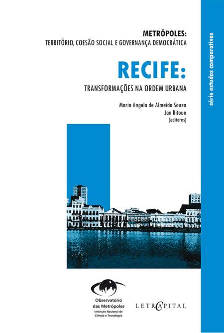 Recife:Transformações na ordem urbana