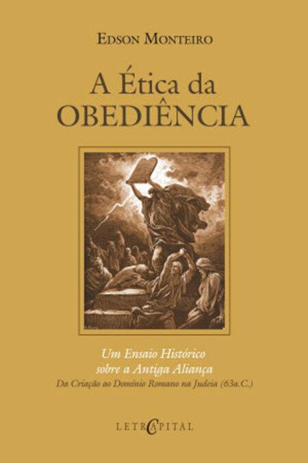A Ética da Obediência