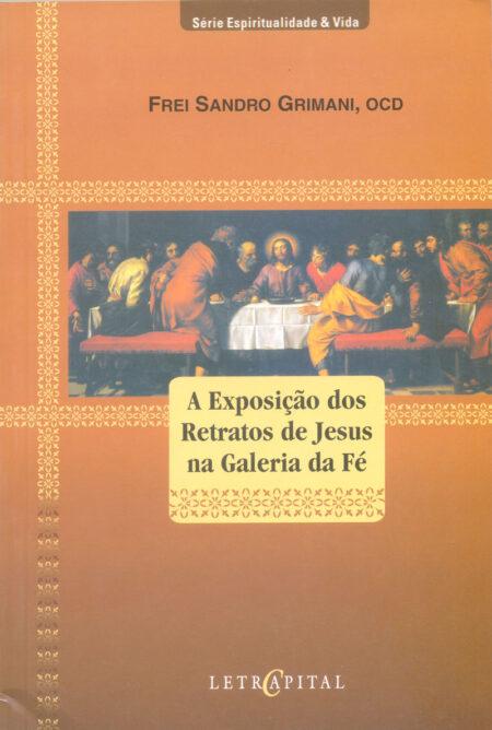 A EXPOSIÇÃO DOS RETRATOS DE JESUS NA GALERIA DA FÉ