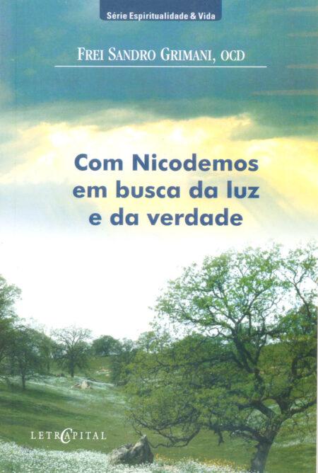 Com Nicodemos em busca da luz e da verdade