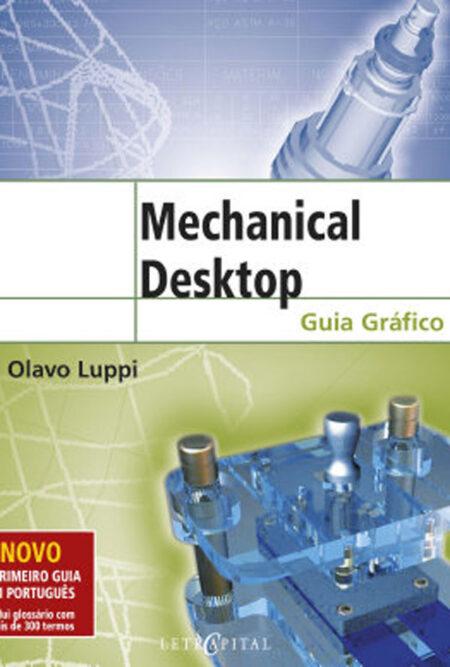 Mechanical Desktop: Guia Gráfico