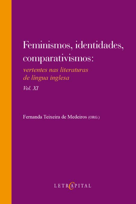 Feminismos, identidades, comparativismos vol. XI
