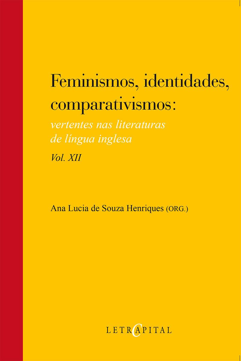 Feminismos, identidades, comparativismos vol. XII