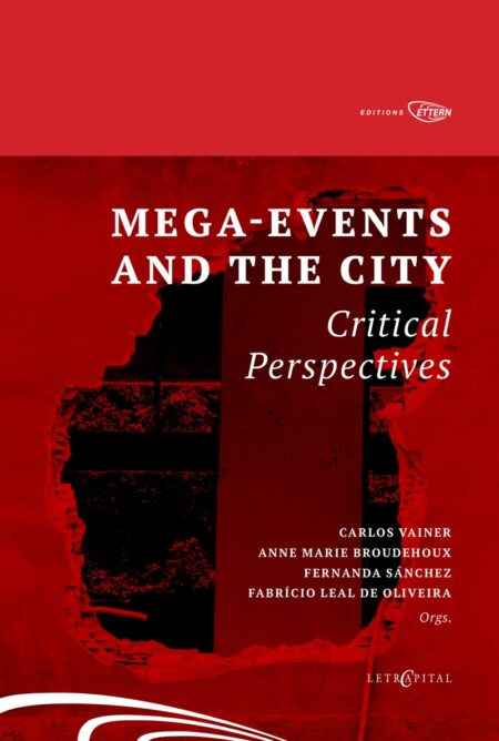 MEGA-EVENTS AND THE CITY: Critical Perspectives