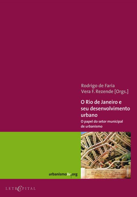 O Rio de Janeiro e seu desenvolvimento urbano