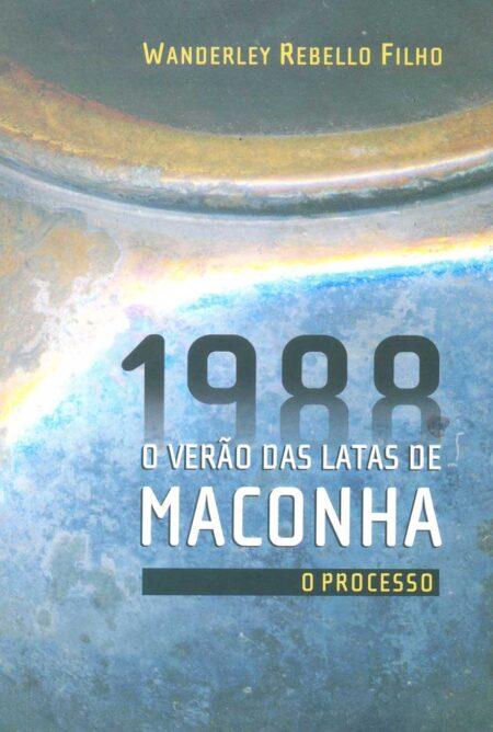 1988 O Verão das Latas de Maconha