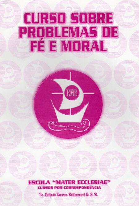 Curso Sobre Problemas de Fé e Moral