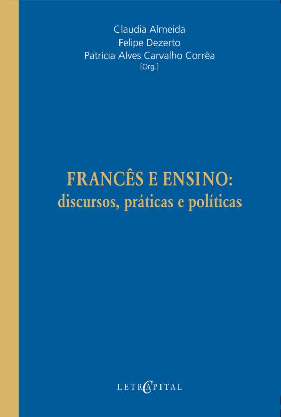 Francês e ensino: discursos, práticas e políticas
