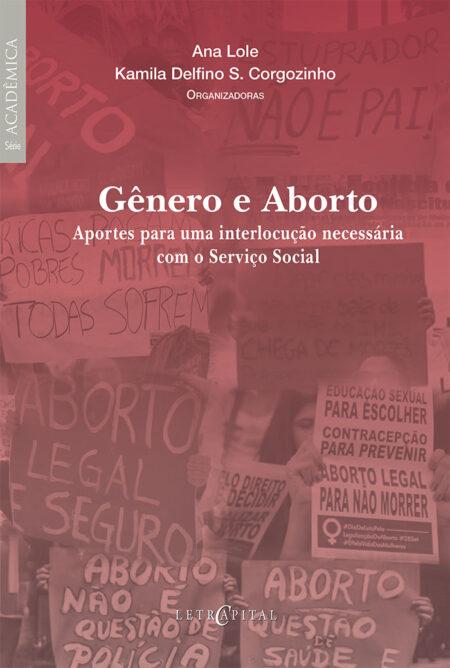 Gênero e Aborto Aportes para uma interlocução necessária...