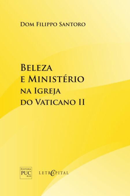 Beleza e Ministério na Igreja do Vaticano II