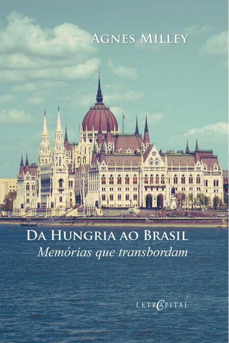 Da Hungria ao Brasil: Memórias que transbordam
