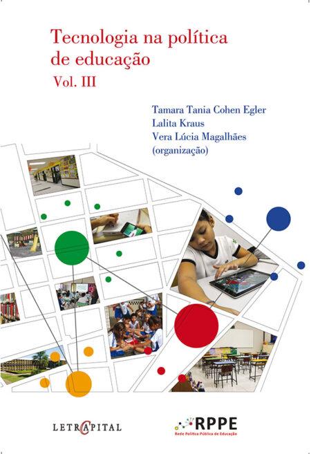 Tecnologia na política de educação Vol. III