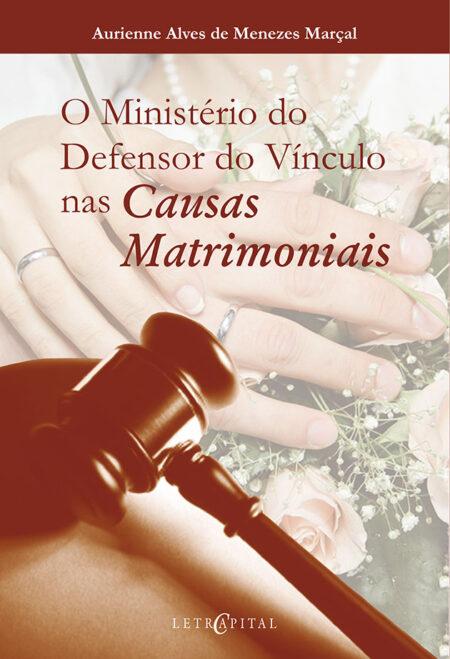 O Ministério do Defensor do Vínculo nas Causas Matrimoniais
