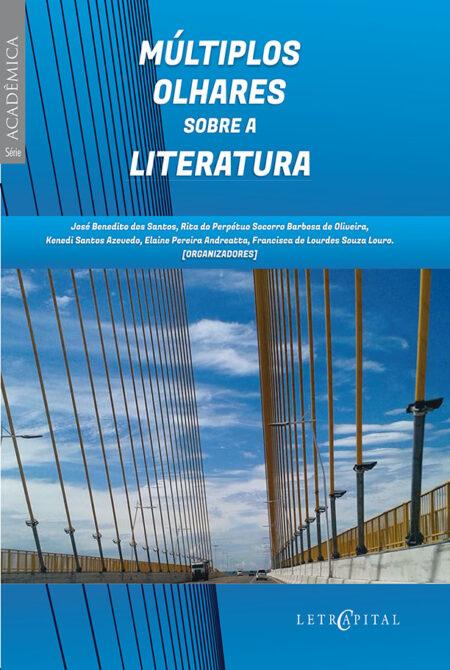 MÚLTIPLOS OLHARES SOBRE A LITERATURA