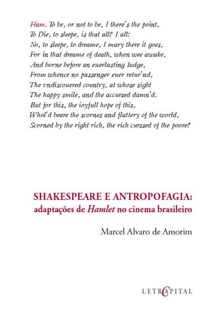 SHAKESPEARE E ANTROPOFAGIA:  adaptações de Hamlet no cinema brasileiro