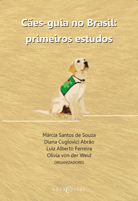 Cães-guia No Brasil: Primeiros Estudos