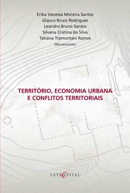 Território, Economia Urbana e Conflitos Territoriais