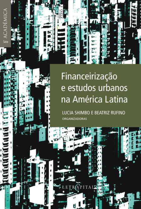 Financeirização e estudos urbanos na América Latina