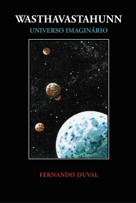 WASTHAVASTAHUNN Universo Imaginário