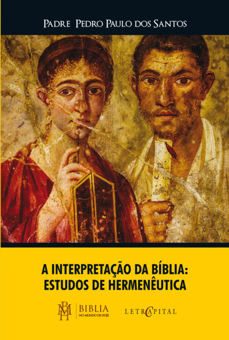 A Interpretação da Bíblia: Estudos de Hermenêutica