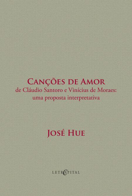 Canções de Amor de Cláudio Santoro e Vinícius de Moraes