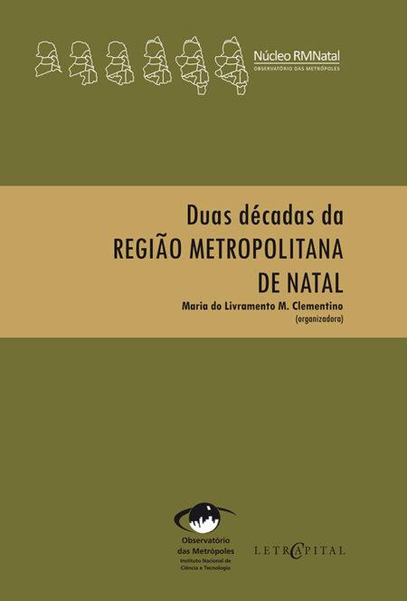 Duas décadas da Região Metropolitana de Natal