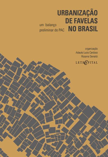 Urbanização de favelas no Brasil: um balanço preliminar do PAC