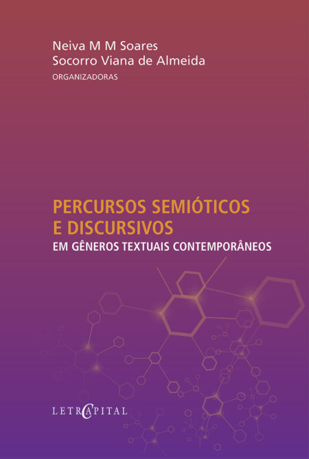 Percursos semióticos e discursivos em gêneros textuais contemporâneos