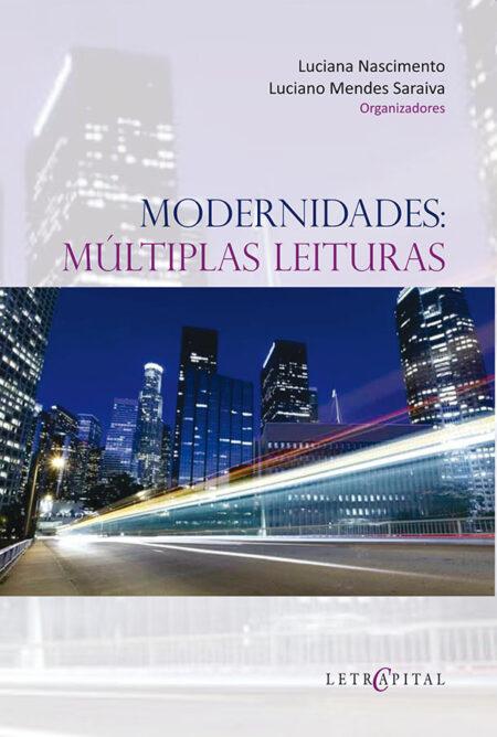 MODERNIDADES: MÚLTIPLAS LEITURAS