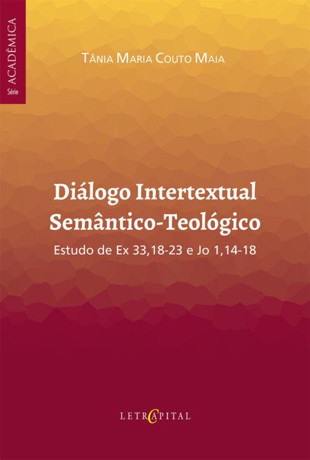 Diálogo Intertextual Semântico-Teológico
