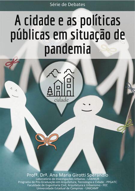 A cidade e as políticas públicas em situação de pandemia