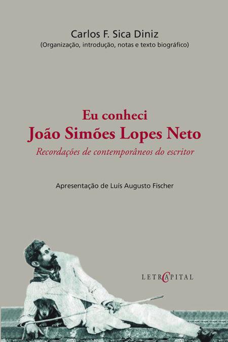 Eu conheci João Simões Lopes Neto