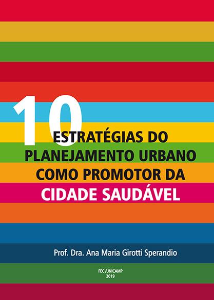 10 estratégias do planejamento urbano como promotor da cidade saudável