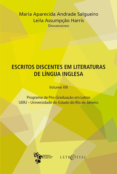 Escritos discentes em literaturas de língua inglesa - Volume XIII