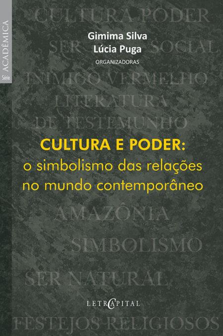 CULTURA E PODER: o simbolismo das relações no mundo contemporâneo