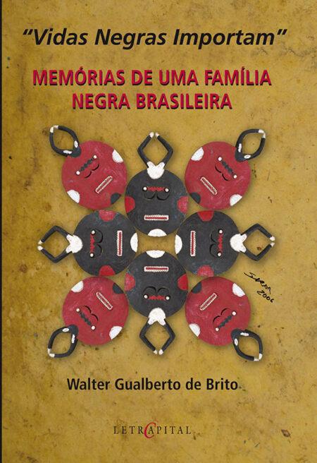 MEMÓRIAS DE UMA FAMÍLIA NEGRA BRASILEIRA