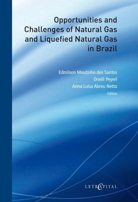 Opportunities and Challenges of Natural Gas and Liquefied Natural Gas in Brazil