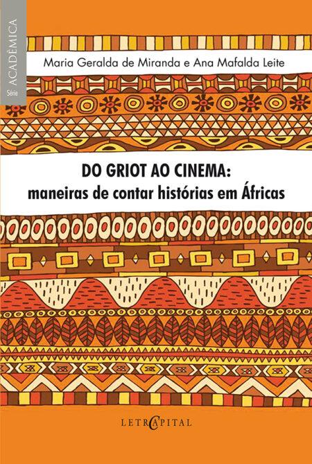 Do Griot ao Cinema: maneiras de contar histórias em Áfricas