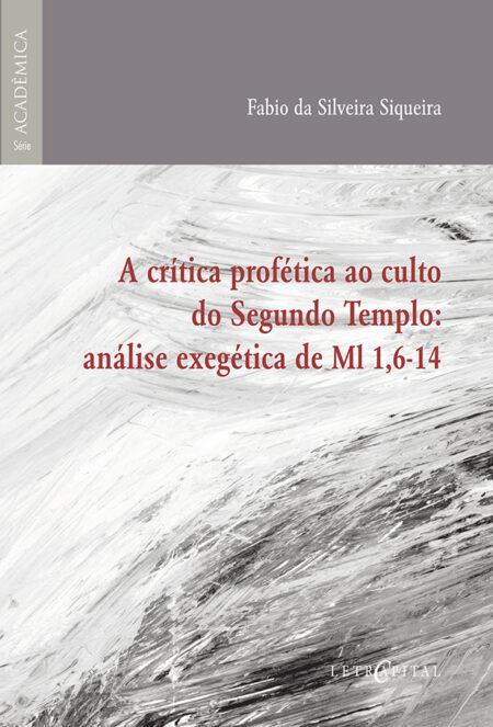A crítica profética ao culto do Segundo Templo: análise exegética