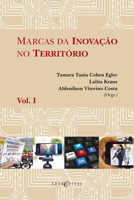Marcas da inovação no território Vol. I
