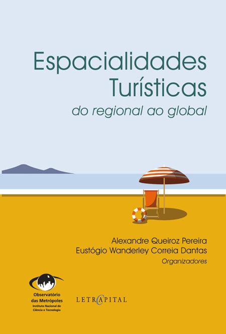Espacialidades Turísticas: do regional ao global