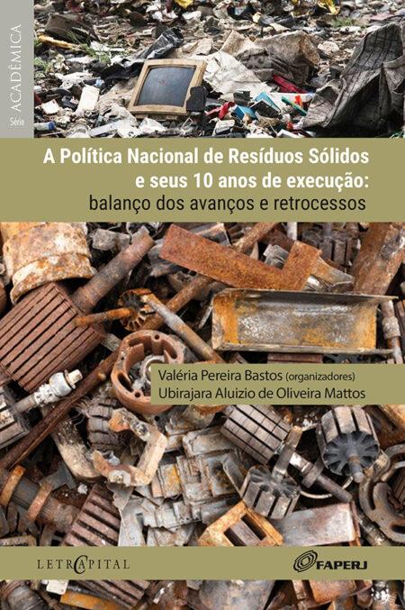 A Política Nacional de Resíduos Sólidos e seus 10 anos de execução