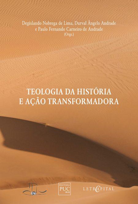 Teologia da história e ação transformadora