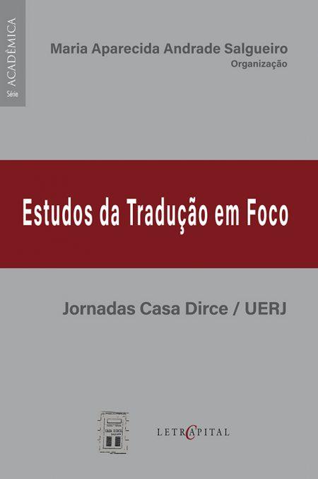ESTUDOS DA TRADUÇÃO EM FOCO JORNADAS CASA DIRCE/UERJ